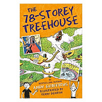 The 78-Storey Treehouse: The Treehouse Book 06