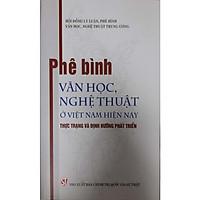 Phê Bình Văn Học Nghệ Thuật Ở Việt Nam Hiện Nay: Thực Trạng và Định Hướng Phát Triển