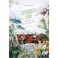 Sách - Evergreen Love - Từ điển tranh về thực vật ( tặng kèm bookmark thiết kế )