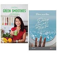 Combo : Green Smoothies - Giảm Cân, Làm Đẹp Da, Tăng Cường Sức Đề Kháng Với 7 Ngày Uống Sinh Tố Xanh + Dám Mơ Lớn, Đừng Hoài Phí Tuổi Trẻ