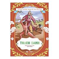 Tủ Sách Truyện Tranh Cổ Tích Việt Nam - Thạch Sanh