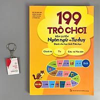199 Trò chơi rèn luyện ngôn ngữ và tư duy dành cho học sinh tiểu học + Tặng Móc khóa