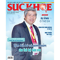 Tạp Chí Sức Khỏe Số 191 - Thông tin Sức khỏe dành cho mọi nhà