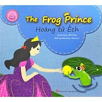 Hoàng Tử Ếch - The Frog Prince - Song Ngữ Anh Việt (Tái Bản 2019)
