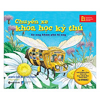 Chuyến Xe Khoa Học Kỳ Thú –  Xe-Ong Khám Phá Tổ Ong