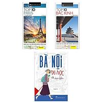 Combo 3 Cuốn Sách Về Du Lịch :Bà Nội Du Học + Cẩm Nang Du Lịch - Top 10 Paris + Cẩm Nang Du Lịch - Top 10 Bắc Kinh