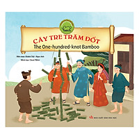 Cổ Tích Việt Nam Song Ngữ : Cây Tre Trăm Đốt