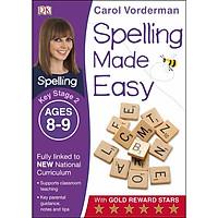 Carol Vorderman: Spelling Made Easy Ages 8-9 Key Stage 2