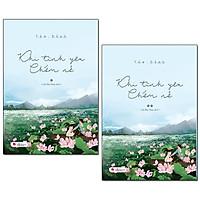 Combo Truyện Lãng Mạn Dành Cho Bạn: Khi Tình Yêu Chớm Nở (Bộ 2 Tập)