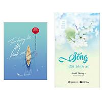 Combo Sách Kỹ Năng Sống Hay: Tâm Buông Bỏ, Đời Bình An + Sống Đời Bình An - (Tặng Kèm Postcard Greenlife)