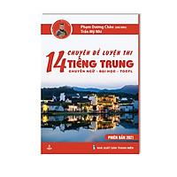 Sách - 14 Chuyên Đề Luyện Thi Tiếng Trung - Chuyên Ngữ - Đại Học - TOCFL - sách ôn thi CHUYÊN NGỮ - KHỐI D4 - TOCFL - PHẠM DƯƠNG CHÂU