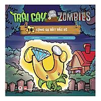 Trái Cây Đại Chiến Zombies - Tập 10: Cộng Sự Bất Đắc Dĩ (Tái Bản)