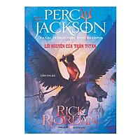Phần 3 Series Percy Jackson Và Các Vị Thần Trên Đỉnh Olympus - Lời Nguyền Của Thần Titan ( Tái Bản )
