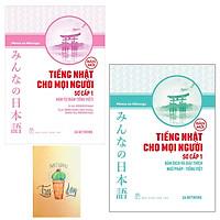Combo Tiếng Nhật Cho Mọi Người - Sơ Cấp 1 - Bản Dịch Và Giải Thích Ngữ Pháp và Hán Tự - Tiếng Việt ( Tặng Kèm Sổ Tay)