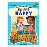 Giỏi Tiếng Anh - Vui Ứng Xử - Feeling Happy(Tặng kèm Booksmark)