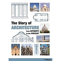 Story of Architecture: From Antiquity to the Present