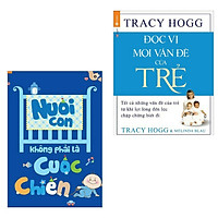 Combo 2 Cuốn Thần Thánh Nuôi Dạy Con: Nuôi Con Không Phải Là Cuộc Chiến + Đọc Vị Mọi Vấn Đề Của Trẻ / Bí Quyết Dạy Con Hay
