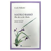 Matsuo Basho - Bậc Đại Sư Thơ Haiku