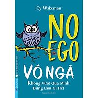 Sách - Vô ngã (No Ego) - First News