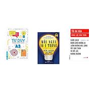 Combo 3 cuốn sách: Tư Duy Theo Khổ Giấy A3 + Mỗi Ngày 10 Ý Tưởng Rèn Luyện Cơ Bắp Sáng Tạo +  Tối Đa Hóa Năng Lực Bản Thân