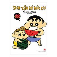 Shin - Cậu Bé Bút Chì - Tập 18 (Tái Bản 2019)