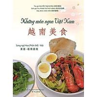 Những Món Ngon Việt Nam (Song Ngữ Hoa - Việt) Phồn Thể