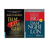 Combo 2 Cuốn Sách: Dám Làm Giàu + Dám Nghĩ Lớn