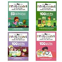 Combo 100 Hoạt Động Montessori (Bộ 3 Cuốn) + 60 Hoạt Động Montessori Giúp Trẻ Trưởng Thành: Chờ Con Lớn Thì Đã Muộn