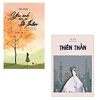 Bộ 2 cuốn tiểu thuyết Tào Đình: Yêu Anh Hơn Cả Tử Thần + Thiên Thần Sa Ngã