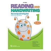 Reading And Handwriting - Đọc Và Tập Viết Tiếng Anh 1 (Workbook)