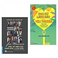 Combo 2 Cuốn Bí Kíp Sống Đẹp: Phụ Nữ Hiện Đại Nghĩ Giàu Và Làm Giàu + Phụ Nữ Lãnh Đạo Bằng Yêu Thương (Tặng kèm bookmark thiết kế) - Nhật Kí Mang Lại Hạnh Phúc và Thành Công Cho Phái Đẹp