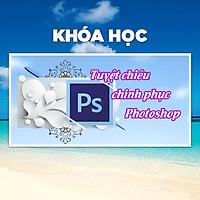 Khóa Học 34 Tuyệt Chiêu Chinh Phục Photoshop