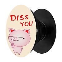 Popsocket in hình dành cho điện thoại Mẫu Diss You