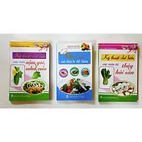 Combo 3 cuốn Kỹ thuật chế biến các món từ thủy hải sản - Nộm, gỏi, salad, cuốn - Món ăn ưa thích dễ làm
