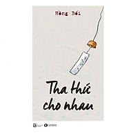 Tha Thứ Cho Nhau