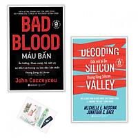 Combo 2 cuốn : BAD BLOOD - Máu bẩn + DECODING SILICON VALLEY - Giải mã bí ẩn thung lũng silicon ( tặng kèm bookmark Aha )