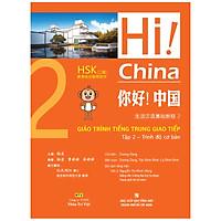 Hi! China 2 - Giáo Trình Tiếng Trung Giao Tiếp - Tập 2