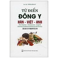 Từ Điển Đông Y (Hán - Việt - Anh)