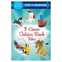 Step Into Reading: Five Classic Golden Book Tales