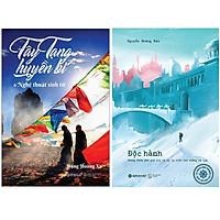 Combo Sách Du Ký : Tây Tạng Huyền Bí & Nghệ Thuật Sinh Tử (Tái Bản 2020) + Độc Hành