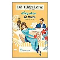 Hồng Nhan Đa Truân (Bà Tùng Long)