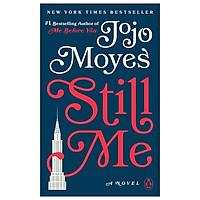 Still Me : A Novel (2019)