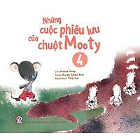 Những cuộc phiêu lưu của chuột Mooty - tập 4 (dành cho trẻ 3-10 tuổi)
