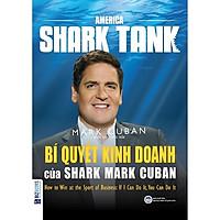 Bí quyết kinh doanh của Shark Mark Cuban (How to win at the sport of business) ( TẶNG Kèm Bút Nhiều Màu Sắc LH)