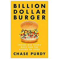 Billion Dollar Burger: Inside Big Tech's Race For The Future Of Food