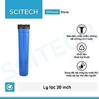 Ly lọc nước 20 inch - Hàng chính hãng