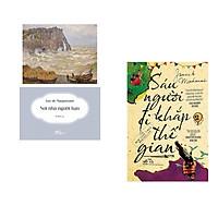 Combo 2 cuốn sách: Nơi nhà người bạn + Sáu người đi khắp thế gian tập 2