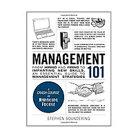 Management 101: From Hiring and Firing to Imparting New Skills, an Essential Guide to Management Strategies (Adams 101) Hardcover – December 2, 2016 by Stephen Soundering (Author)
