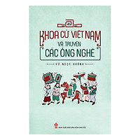 Khoa Cử Việt Nam Và Truyện Các Ông Nghè
