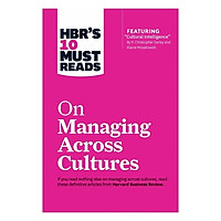 Harvard Business Review: 10 Must Reads On Managing Across Cultures
